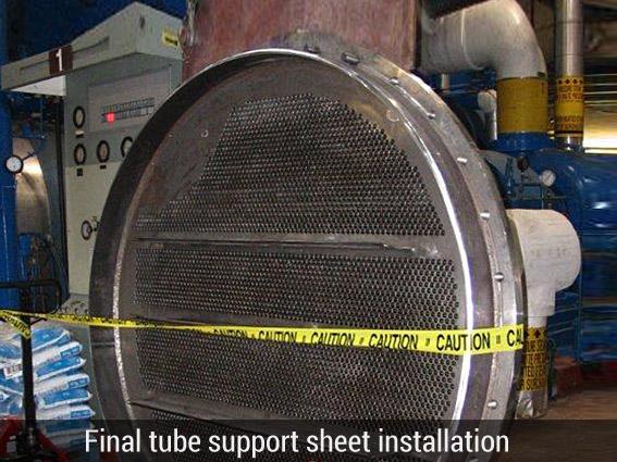 Final tube support sheet installation